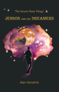Jenson and the Dreamers (The Jenson Rose Trilogy Book 1)